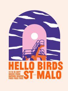 Festival Hello Birds à Saint-Malo